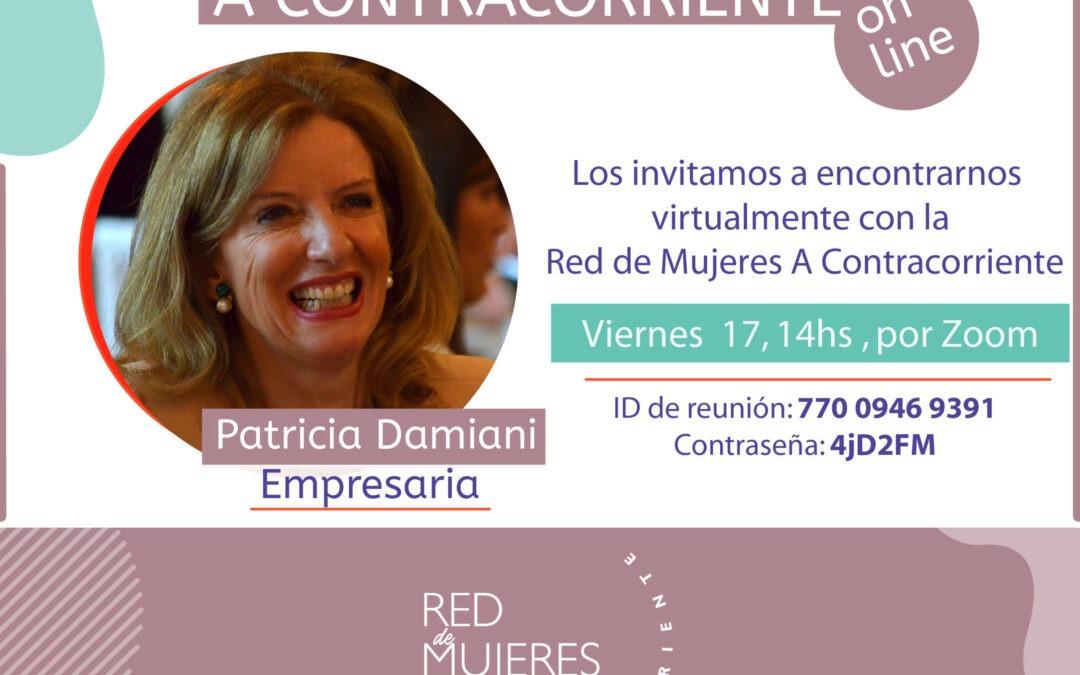 Ciclo 2020 de Mujeres A contracorrientes Patricia Damiani