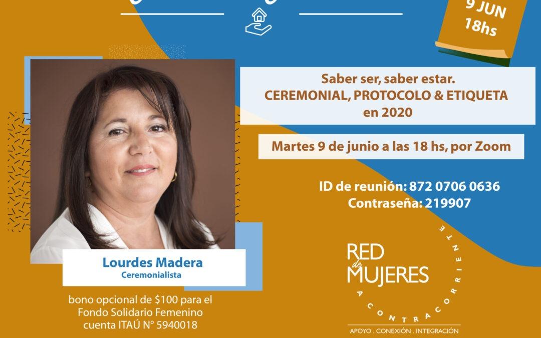 Saber ser, saber estar. CEREMONIAL, PROTOCOLO & ETIQUETA en 2020 , por Lourdes Madera